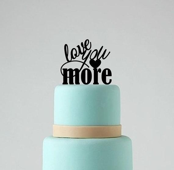 Свадьба - Love You More Wedding Cake Topper, Wedding Cake Decor, Wedding Cake Decoration, Wedding Decor, Love Topper