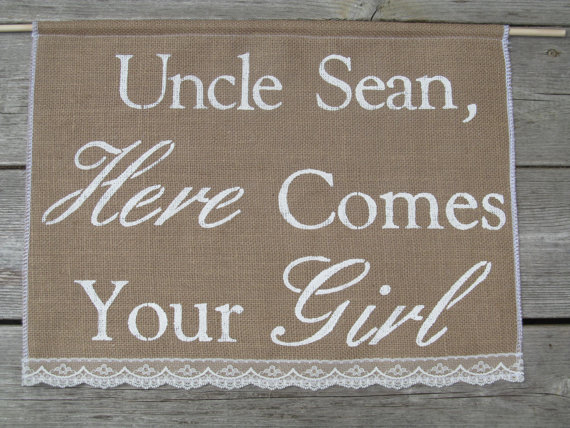 Wedding - Large Here Comes Your Girl - Burlap Wedding Banner - Ring Bearer Sign- Here Comes The Bride Sign - Here Comes Your Girl - Country Decor