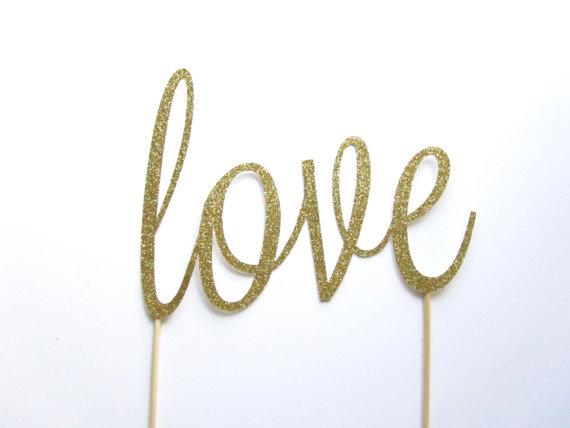 Hochzeit - Wedding Cake Topper, Cake Topper, Love Cake Topper, Gold, Silver Glitter Cake Topper, Bridal Shower Cake Topper - Love, Gold or Silver