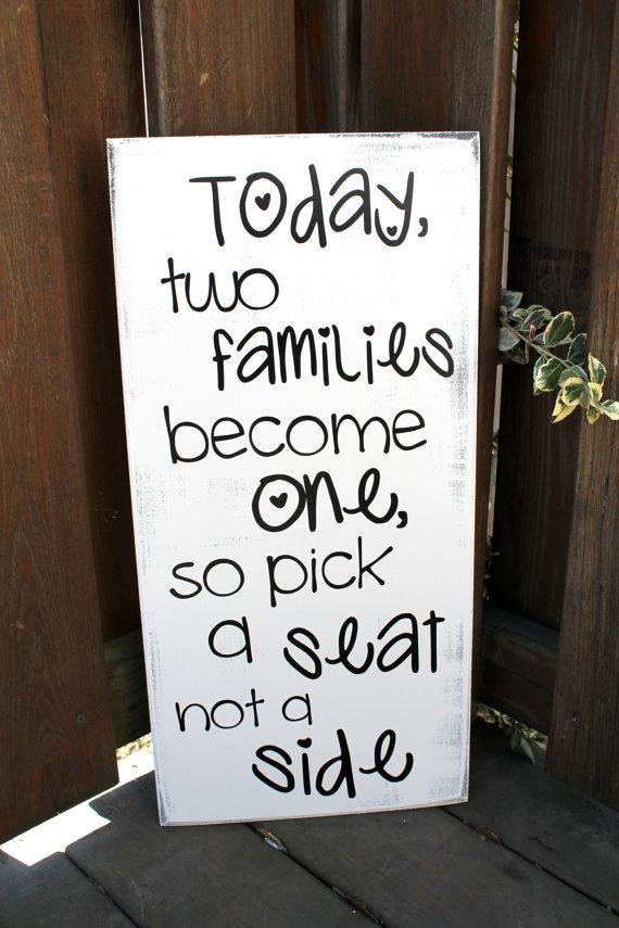 """Hochzeit - 11"""" x 23"""" Wooden Wedding Sign - Today two families become one, so pick a seat not a side"""