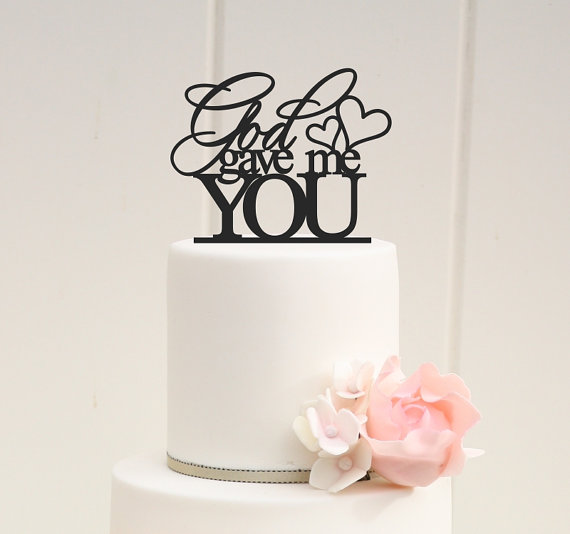 Свадьба - God Gave Me You Wedding Cake Topper - Custom Cake Topper