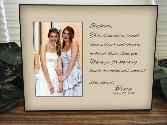 sisters wedding gift maid of honor gift matron of honor gift bridesmaid gift personalized picture frame sf2