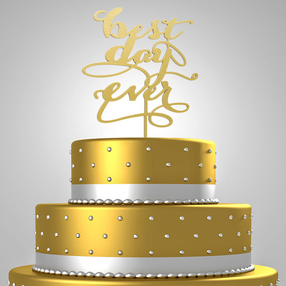 Wedding Cake Topper, Best Day Ever, Gold, Silver, Blue, Pearl ...