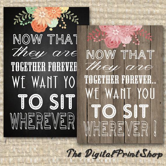 Свадьба - No Seating Plan Rustic shabby chic Chalkboard Wedding Sign No Seating arrangement alternative sit wherever pick a seat Digital Printable-jpg