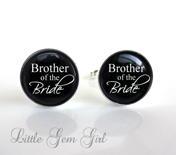 Свадьба - Brother of the Bride Cuff Links - Silver Wedding Cufflinks - Best Man Brother Groom Groomsmen Cuff Links - Black and White Text Cuff Links