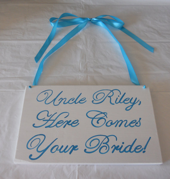 Свадьба - Malibu blue/ Turquoise Uncle... Here Comes Your Bride/ Girl Sign