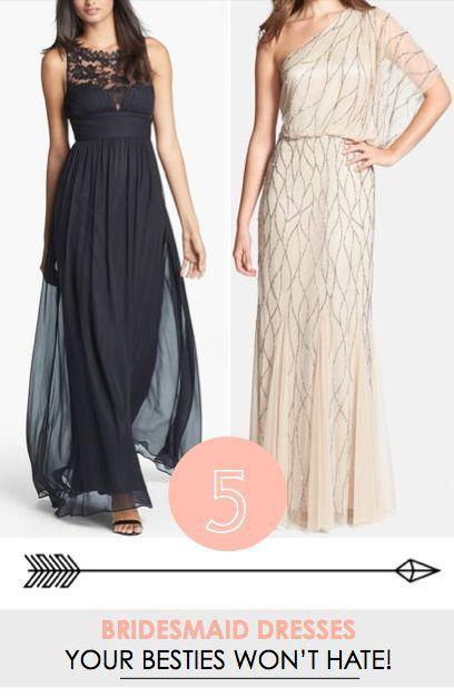 Hochzeit - 5 Bridesmaid Dresses That Your Besties Won't Hate!