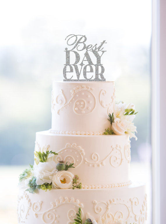 glitter best day ever wedding cake topper in traditional fonts custom wedding cake topper available in 6 glitter options