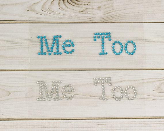 "Mariage - Rhinestone ""Me Too"" Sticker, Rhinestone ""I Do"" Sticker, I Do Shoe Stickers, Wedding Shoe Stickers, I Do Decals, Something Blue Stickers."
