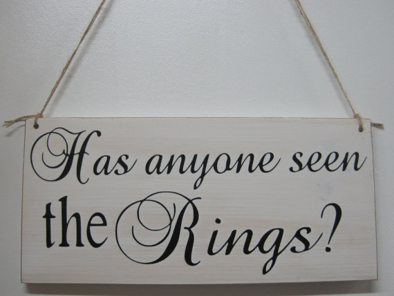 Mariage - Rustic Wedding Sign Has Anyone seen the Rings Ring Bearer Photo Prop Ceremony Country Style barn weddings wooden signs