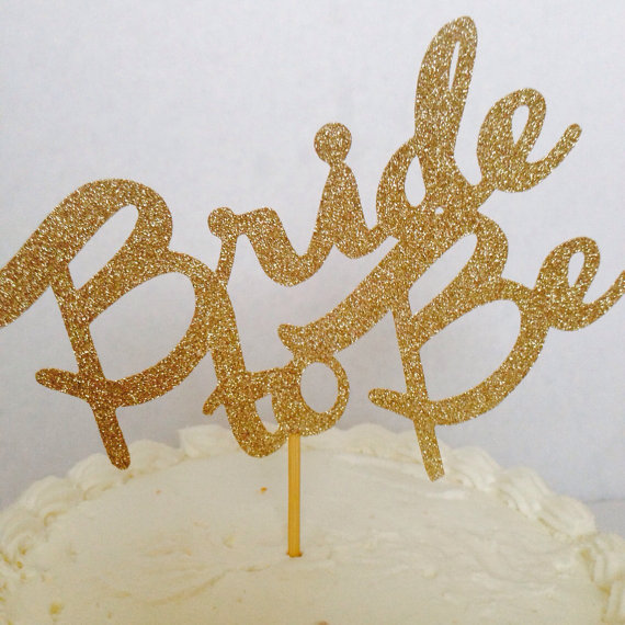 Свадьба - Wedding Cake Topper, Bride To Be Cake Topper, Cake Topper, Gold Cake Topper, Glitter Cake Topper