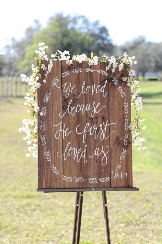 Rustic Wooden Wedding Sign // We Love Because // Bible ...