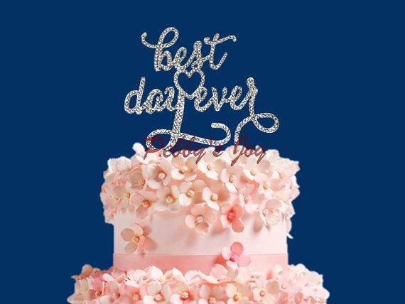 Best Day Ever Crystal Rhinestone Wedding Cake Topper Anniversary Wedding  Engagement Bling