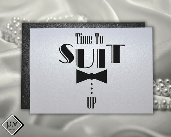 Mariage - Fun cards to ask guys will you be my groomsman best man usher or ring bear from groom, Time to suit up engagement party sets for weddings