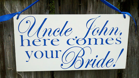 Wedding - Wedding Signs, Photo Prop Uncle here comes your girl, Double Sided, Custom hanging sign for your ring bearer or flower girl