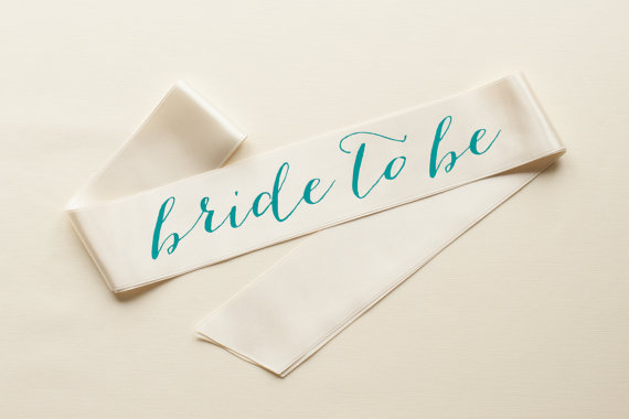 Свадьба - Bride to be sash - Bachelorette Party - Teal ( Turquoise ) on Ivory