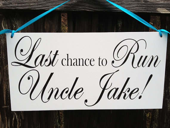 زفاف - Wedding Signs,double Sided Sign.  Last Chance to Run Uncle with Name/Happily Ever After
