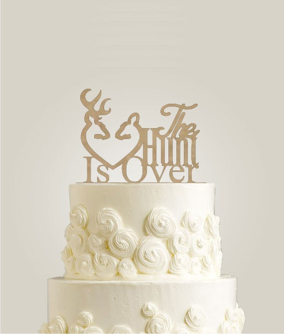 Mariage - The Hunt Is Over Cake Topper - Rustic Cake Topper - Wood Wedding Cake Topper