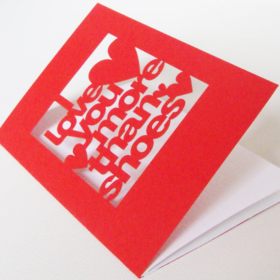 Mariage - Papercut Valentines Anniversary or Wedding Day Greetings Card - I Love You More Than Shoes
