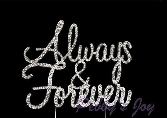 Always U0026 Forever Crystal Rhinestone Wedding Cake Topper Anniversary Wedding  Engagement Bling