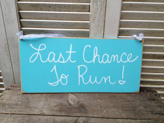 Свадьба - Caribbean Blue and White Last Chance To Run Wedding Sign, Wooden Ring Bearer and Flower Girl Sign