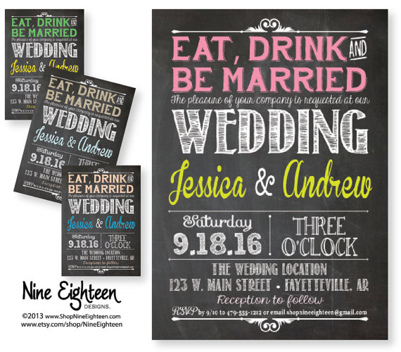 Charming Eat Drink Be Married Wedding Invitation. Chalkboard Look. Choose Colors.  Custom Printable PDF/JPG Invitation. I Design, You Print.