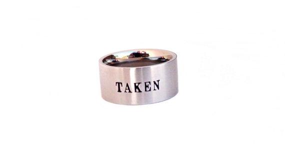 Свадьба - Taken- Custom Hand Stamp Relationship taken ring quote ring stainless steel Promise Ring Engagement ring