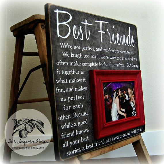 Best Friend Gift Sister Gift Bridesmaid Gift Girlfriends Maid Of Honor Gift Picture Frame