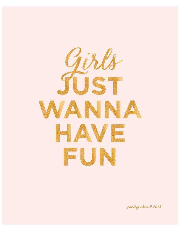 cb1950e205 Girls Just Wanna Have Fun - Art Print - Typographic Art - Girls - Pink -  Gold - Pretty Chic - Wall Art