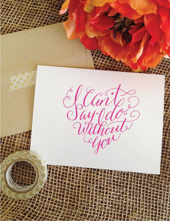 Hand Lettered I can t say I do without you card bridesmaid  maid of honor  invitation card  HandLettered  Pink  gray  navy  mint  aqua  black. Hand Lettered I Can t Say I Do Without You Card Bridesmaid  Maid