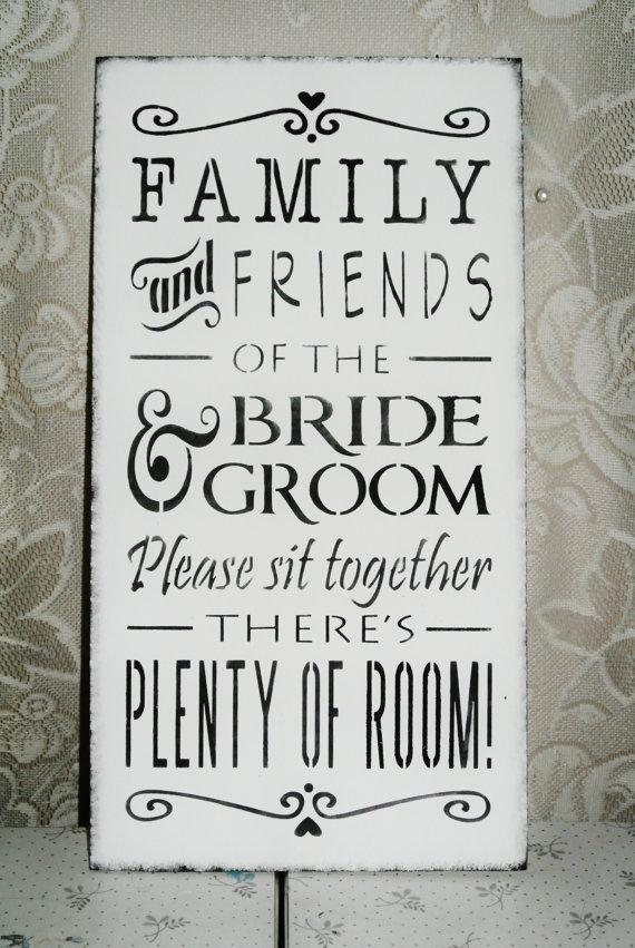 Свадьба - Family and friends of the bride and groom please sit together there's plenty of room, wedding sign, open seating, wood, black and white,