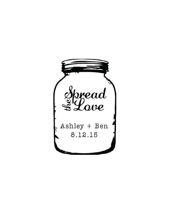 Wedding - Mason Jar Spread The Love Bride and Groom Names and Date - Custom Rubber Stamp - Deeply Etched - You Choose Size