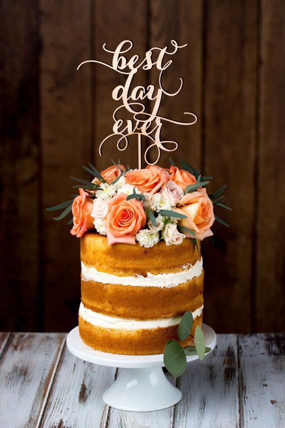 Wedding - Wedding Cake Topper - Best Day Ever - Birch
