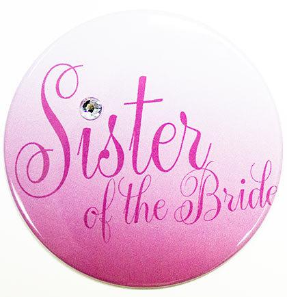 Свадьба - Large Size Sister of the Bride Button - Bridal Party Buttons, Wedding Party Buttons