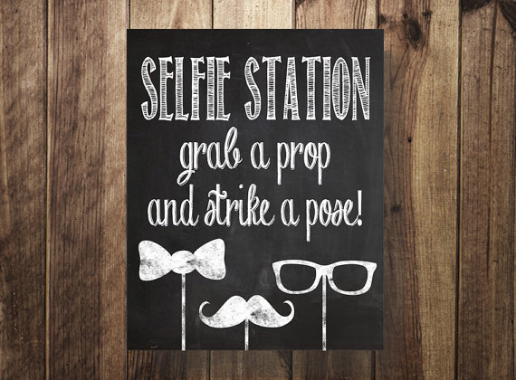 It's just a picture of Refreshing Selfie Station Sign Free Printable