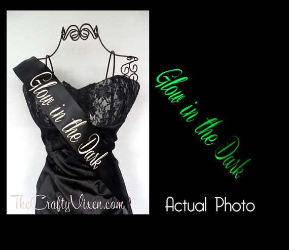 Mariage - Create Your Own Glow In The Dark Sash Custom and Personalized