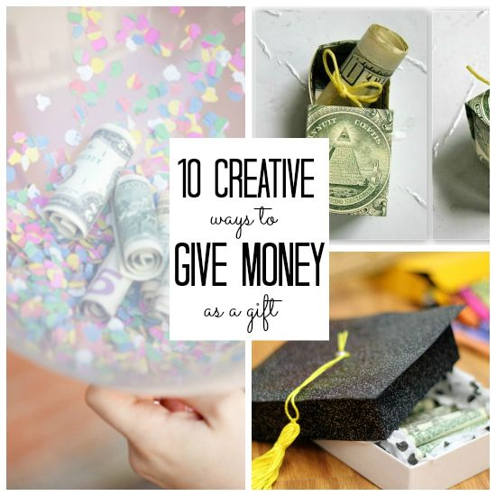 Wedding Gift Giving Money : ... to give money as a gift 10 creative ways to give money as a gift
