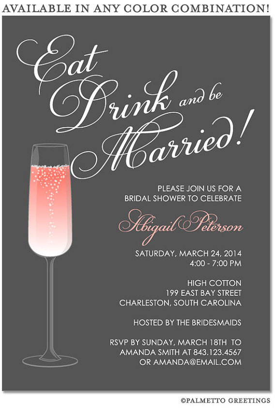 PRINTABLE   Eat, Drink And Be Married Happy Hour Champagne Bridal Shower,  Engagement Party, Couples Shower Invitation   CUSTOM COLORS