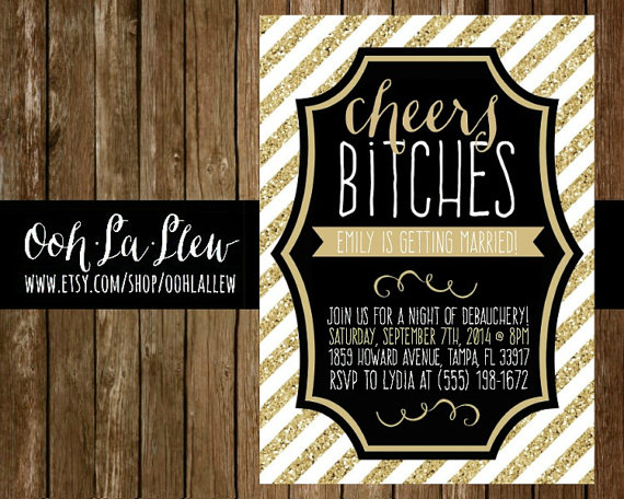 Свадьба - Digital Black and Gold Cheers Bitches Bachelorette Party Invitation