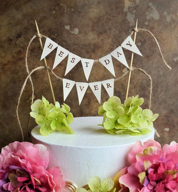 Wedding Cake Topper Banner Best Day Ever Pennant For Your Rustic Or Birthday