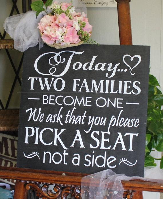 Wedding Signs Extra Large Seating Plan Today Two Families Become One Pick A Seat Not Side Sign