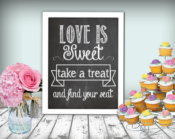 Свадьба - Love Is Sweet Take A Treat And Find Your Seat Sign Chalkboard Printable 8x10 PDF Instant Download Rustic Shabby Chic Woodland