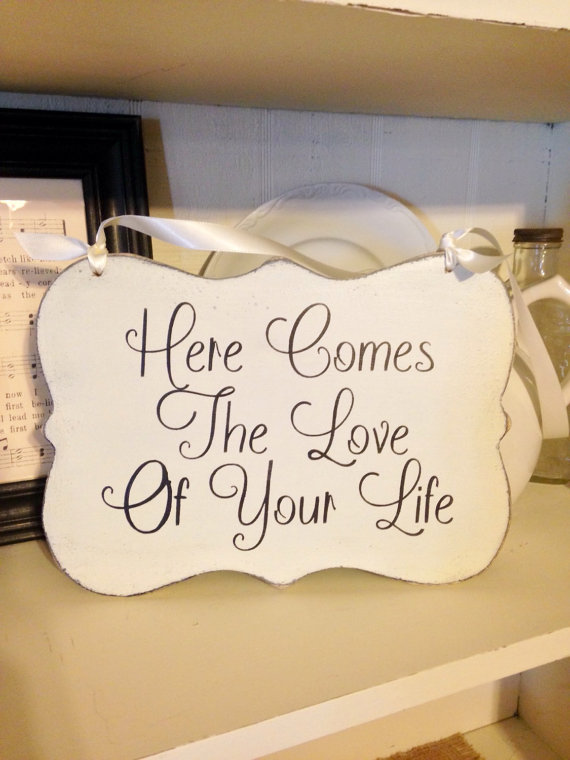 Here Comes The Love Of Your Life Shabby Chic Wedding Vintage Sign Ring Bearer