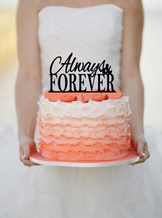 Свадьба - Always & Forever Wedding Cake topper