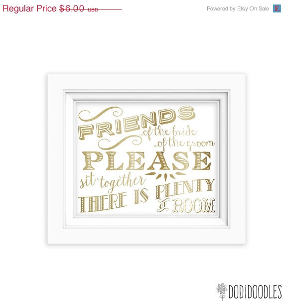 Hochzeit - 70% OFF THRU 5/30 Wedding Signs, Friends of the bride friends of the groom, 8x10 gold and white reception decor, printable seating sign
