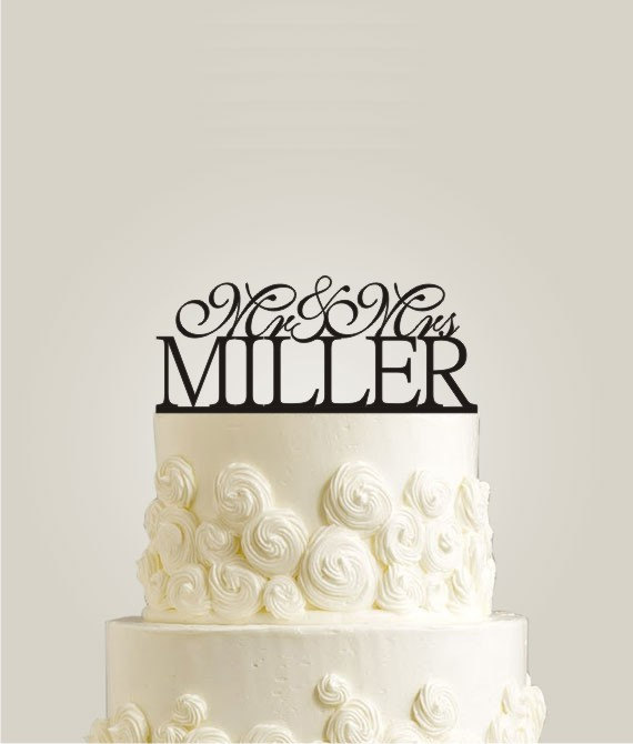 Custom Wedding Cake Topper Mr Mrs Miller Personalized With Your Last Name Bride And Groom Monogram
