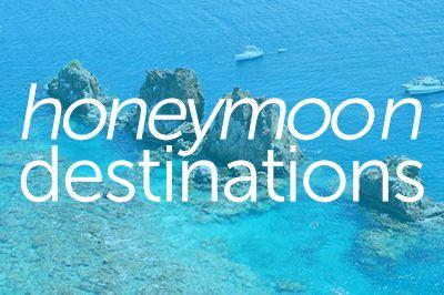Düğün - Honeymoon Destinations