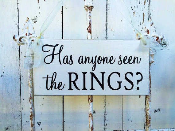 Mariage - Ring bearer funny sign- Has anyone seen the rings? - 6x12