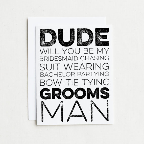 Hochzeit - 7 Groomsman Cards.  Will you be my Bridesmaid chasing, suit wearing, bachelor partying, bow-tie tying Groomsman? Will You Be My Groomsman?