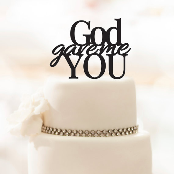 زفاف - Wedding Cake Topper - God Gave Me You - Acrylic Cake Topper